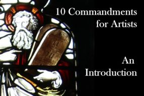 10 Commandments for Artists: An Introduction