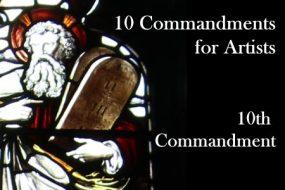 10th Commandment for Artists