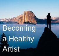 Becoming a Healthy Artist