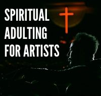 Spiritual Adulting for Artists