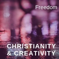 Christianity & creativity freedom