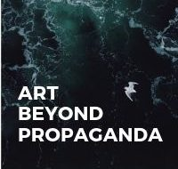 Art Beyond Propaganda