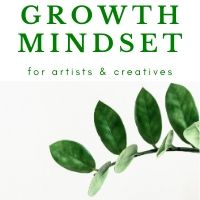 growth mindset for artists and creatives