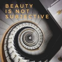 beauty is not subjective