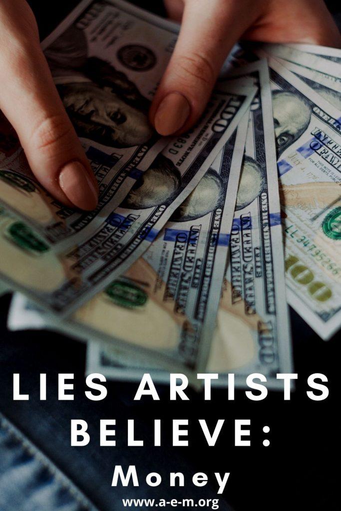 lies artists believe money