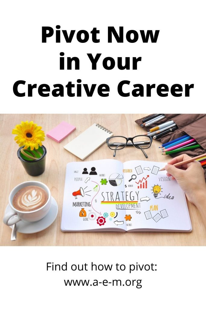 pivot now in your creative career