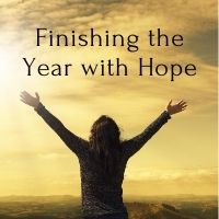 finishing the year with hope