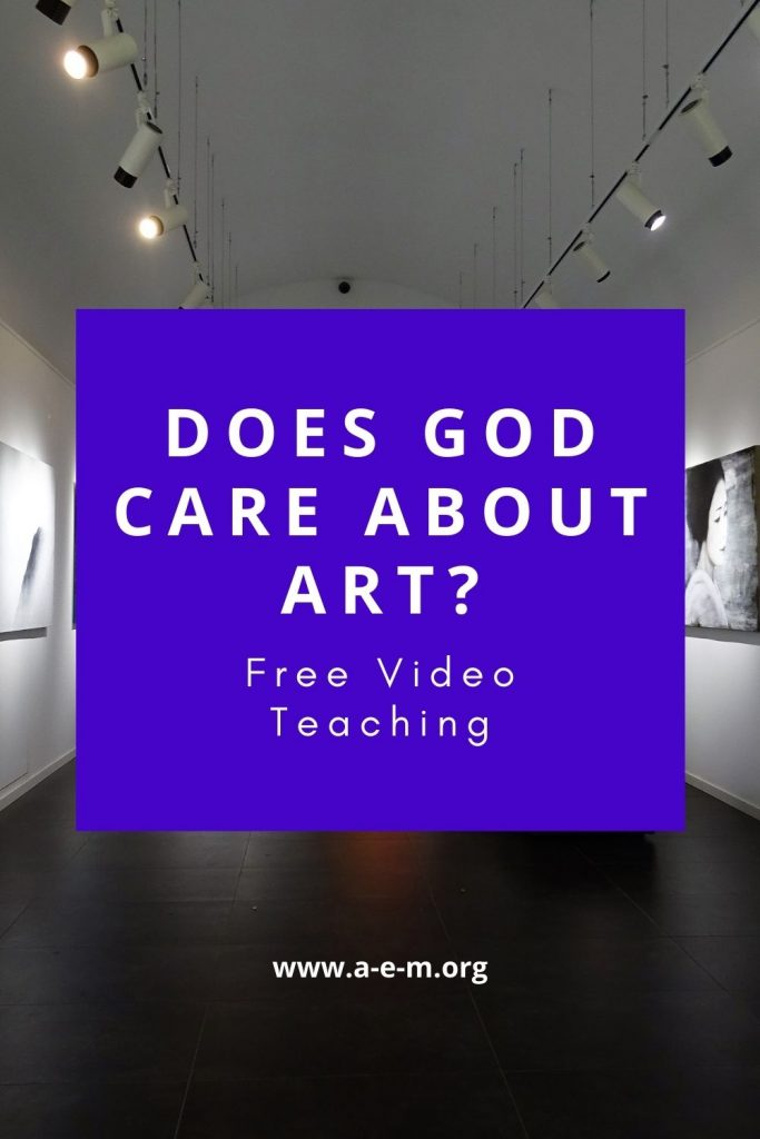 Does God Care About Art?