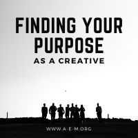finding your purpose as a creative
