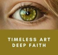 Timeless Art & Deep Faith