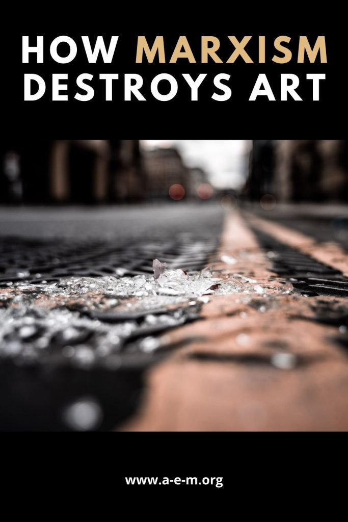 how marxism destroys art