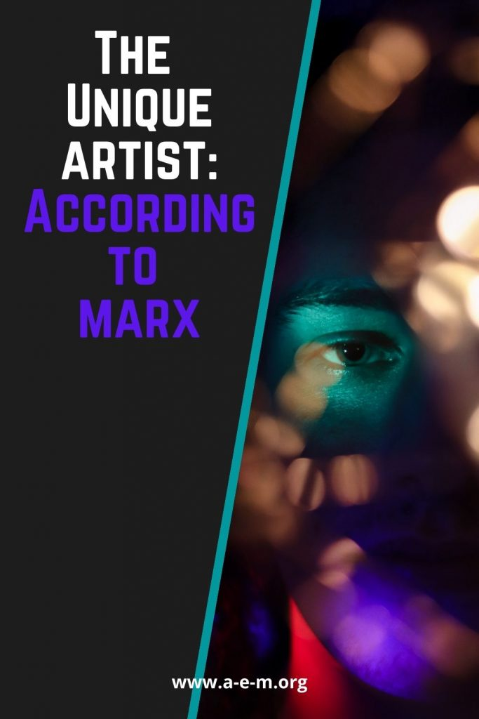 the unique artist according to marx