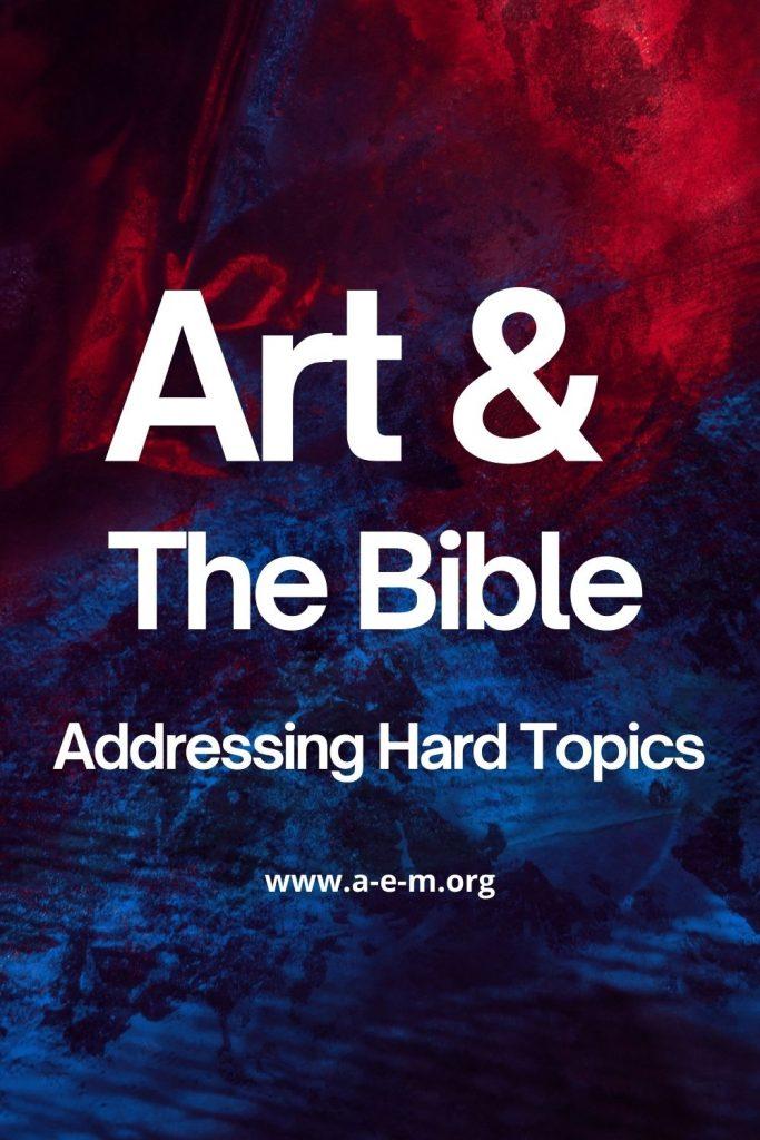 art 7 the bible addressing hard topics